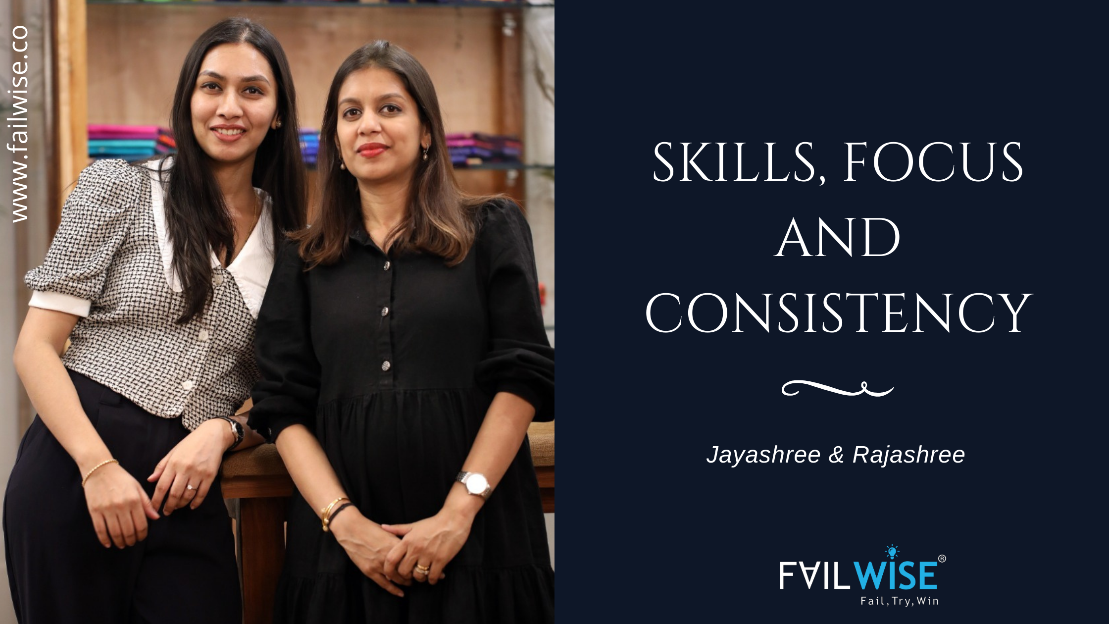 """Focus & consistency are the key"" Jayashree & Rajashree, Founders of Colorsootra"