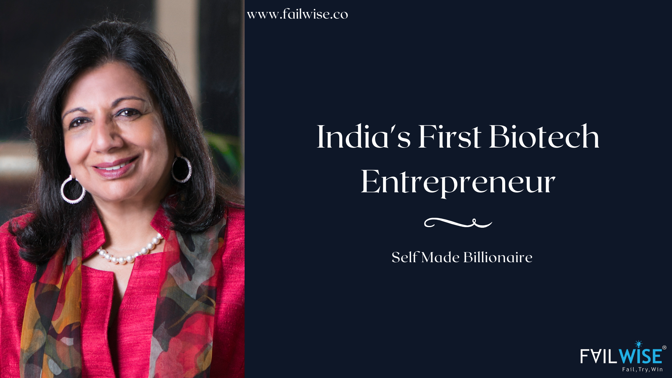 Kiran Mazumdar Shaw: How She Became the First Billionaire Woman of India?