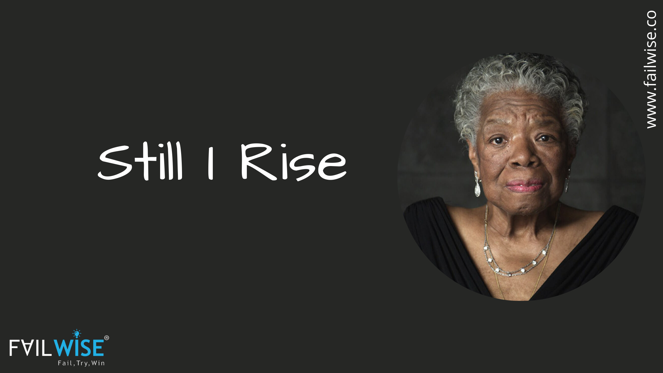 Still I Rise by Maya Angelou