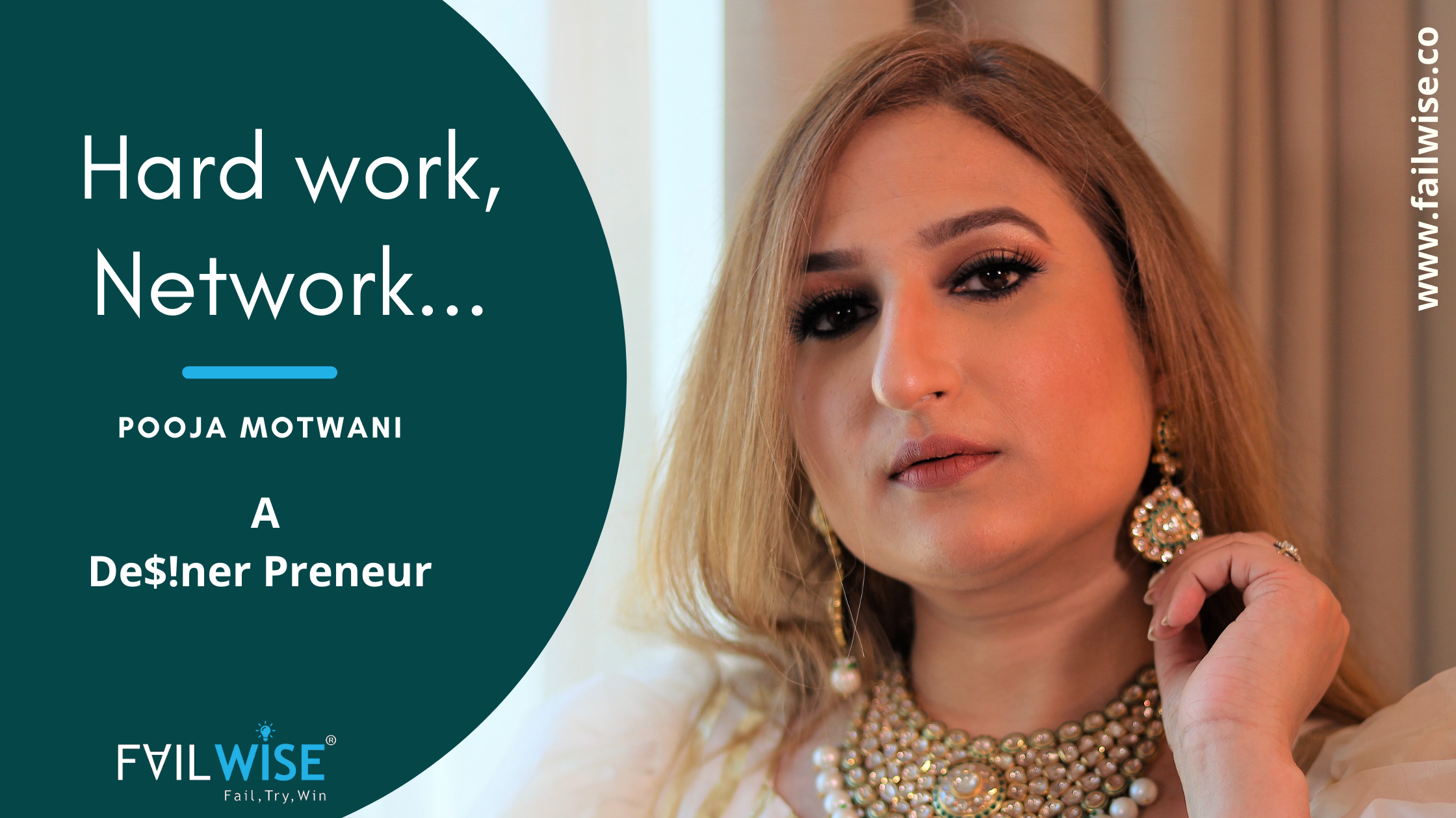 """Hard work, Network and Humbleness are the key"" Pooja Motwani, Founder of De$!ner, a committed entrepreneur and philanthropist"