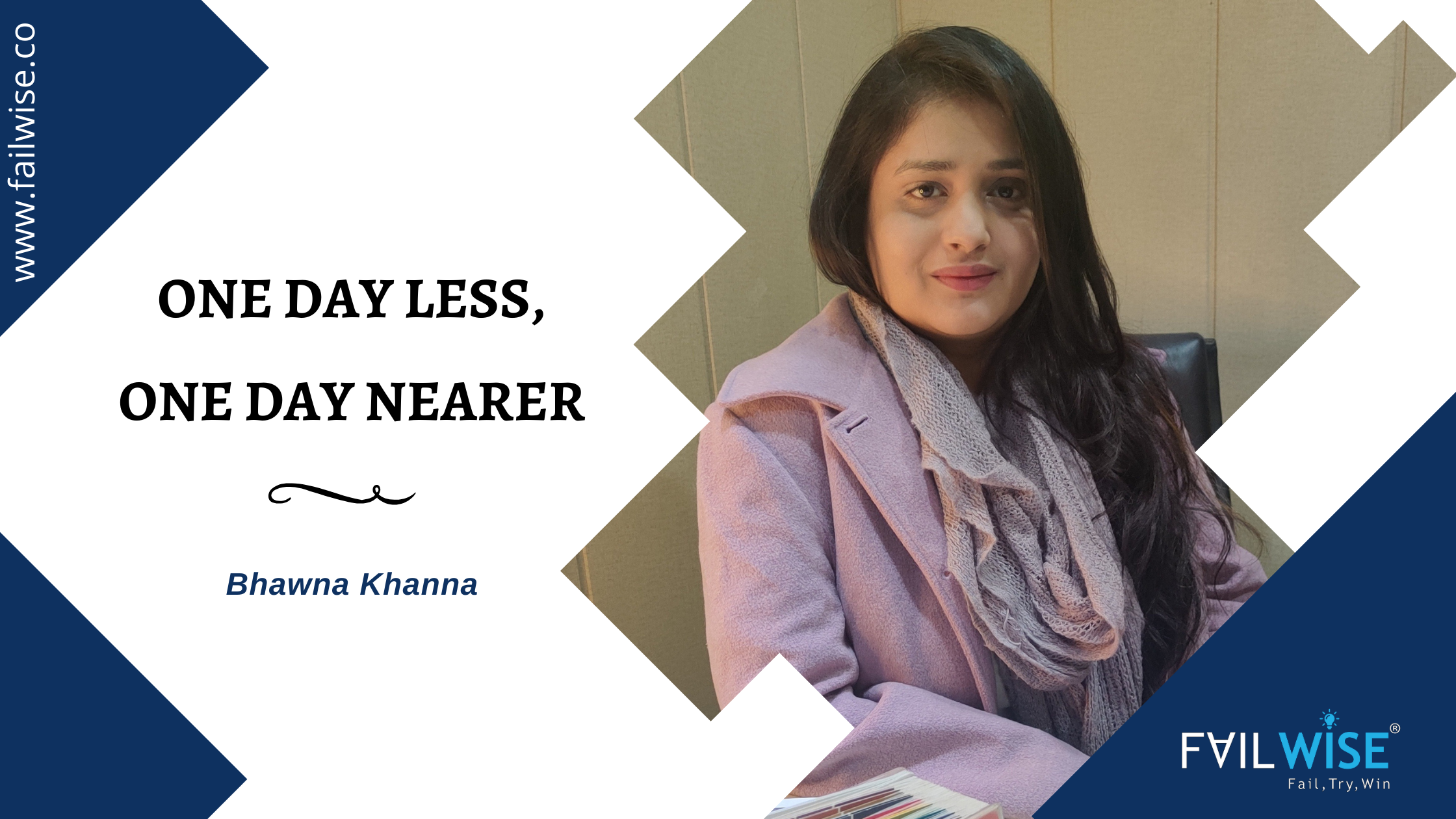 """One day less, One day nearer"" Ar. Bhawna Khanna, Founder of Studio Astrid Pvt. Ltd."