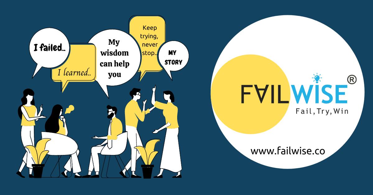 Fail Fast, Fail Forward, and Fail Wisely